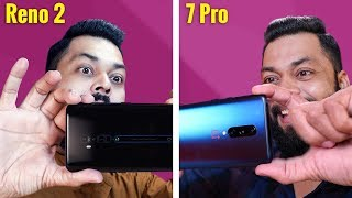 OPPO Reno2 Vs OnePlus 7 Pro Full Camera Comparison ⚡ ⚡ ⚡ Can Reno2 Match OP7 Pro Camera?