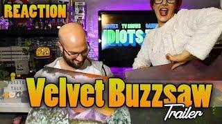 Velvet Buzzsaw Trailer - Reaction & Review