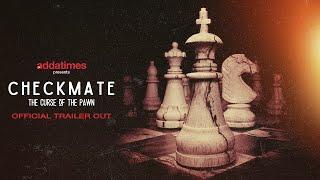 CHECKMATE 2020 Trailer Addatimes Web Series