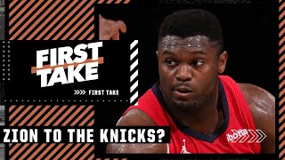 'Where there's smoke there's fire' - Alan Hahn wants Pelicans to trade Zion to Knicks   First Take