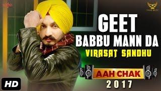 Geet Babbu Mann Da – Virasat Sandhu – Aah Chak 2017
