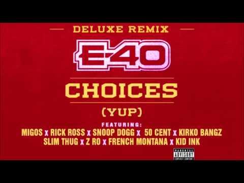 E-40 - Choices
