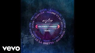 Wisin - Escápate Conmigo ft. Ozuna, Bad Bunny, De La Ghetto, Arcángel, Noriel, Almighty