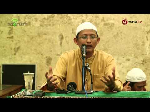 Kajian Islam: Doa Nabi Tentang Perlindungan dari Empat Perkara - Ustadz Abu Yahya Badru Salam, Lc.