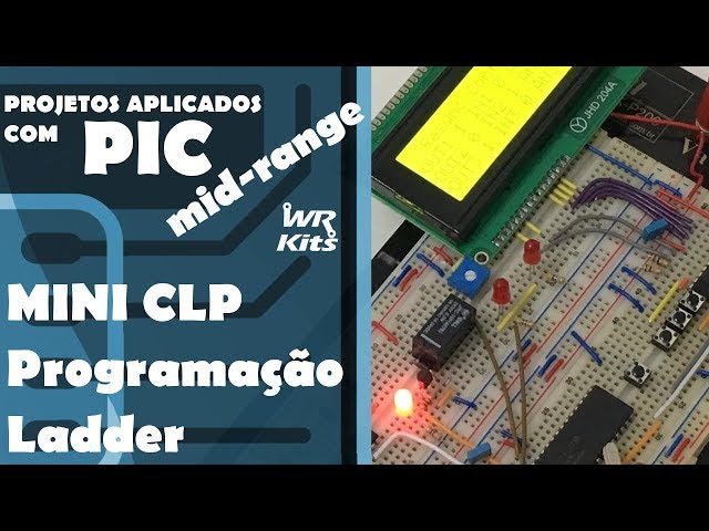 MINI CLP Programação Ladder | Projetos com PIC-Mid Range #17