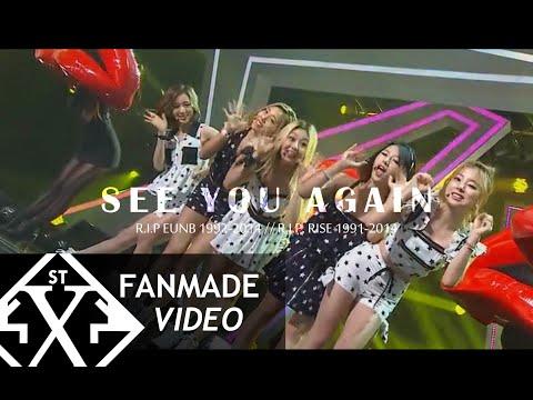R.I.P. EunB & RisE [Ladies' Code] See You Again [FMV]