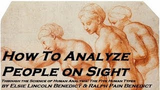 HOW TO ANALYZE PEOPLE ON SIGHT - FULL AudioBook - Human Analysis, Psychology, Body Language
