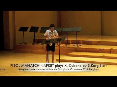 PISOL MANATCHINAPISIT plays X Cubana by S Karg Elert