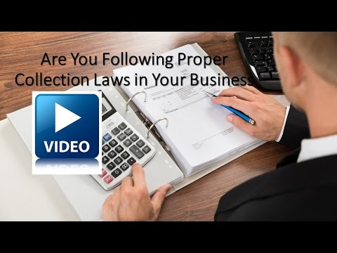 What debt collection laws does my business need to follow?