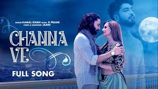 Video CHANNA VE - Kamal Khan Ft Jaani (Ucha Pind)