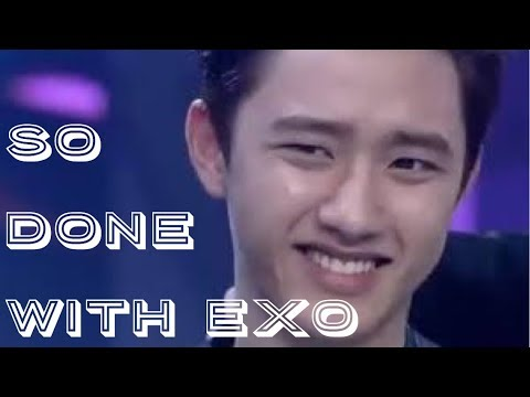 D.O  is 100% Done with EXO
