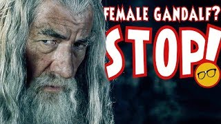 Female Gandalf in Lord of the Rings Show? Female Thor and Female 007 are Not Enough