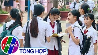 THVL | Kết thúc kỳ thi tuyển sinh lớp 10 THPT năm học 2019-2020