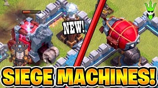 *NEW* SIEGE MACHINE GAMEPLAY - WALL WRECKER &  BATTLE BLIMP! - TH12 NEW FEATURE! - Clash of Clans