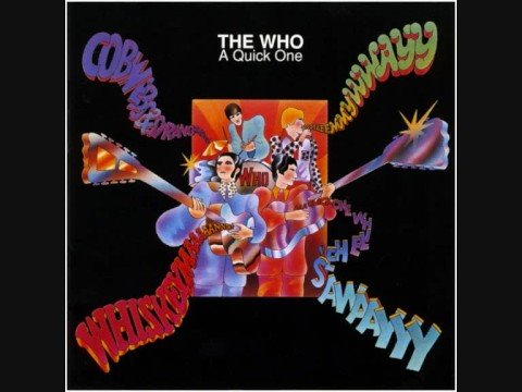 The Who - A Quick One, While He's Away