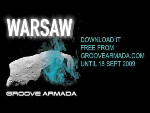 Groove Armada - Warsaw (new song, official, full-length)