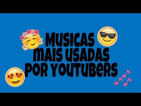 11 Musicas De Fundo Mais Usadas Por Youtubers ❤
