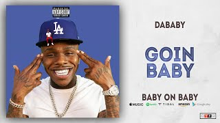 dababy-goin-baby-baby-on-baby.jpg