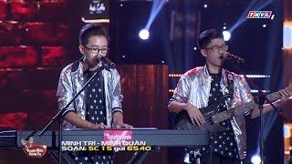 Minh Trí, Minh Quân cover lại ca khúc hit của Sơn Tùng 'Không phải dạng vừa đâu'