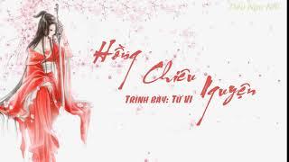 [Vietsub-Pinyin] : Hồng chiêu nguyện - Từ Vi / 红昭愿 - 徐薇