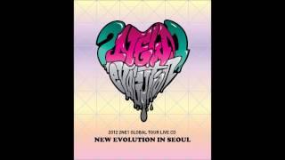 2ne1 - 04 -  I Don't Care (Reggae Mix Ver.) - Global Tour Live CD New Evolution In Seoul