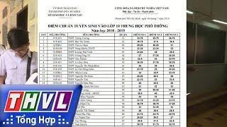 THVL | Người đưa tin 24G: Đã có điểm chuẩn lớp 10 ở TP.HCM