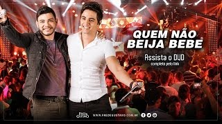 Quem Não Beija Bebe - Fred e Gustavo