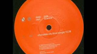 Deep Dish - Chocolate City (Love Songs)