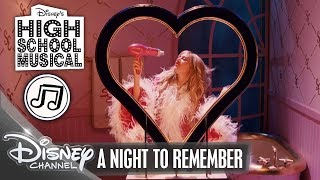 HIGH SCHOOL MUSICAL 🎵 A Night To Remember 🎵 | Disney Channel Songs