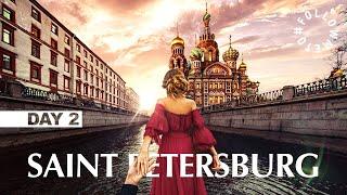 #FollowMeTo Saint Petersburg. DAY 2