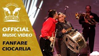 Fanfare Ciocarlia - FANFARE CIOCARLIA