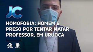 Homofobia: Homem é preso por tentar matar professor, em Uruoca