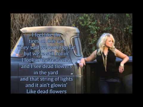 Dead Flowers Miranda Lambert lyrics