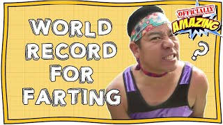 World Record For Farting?!| Officially Amazing | Nugget
