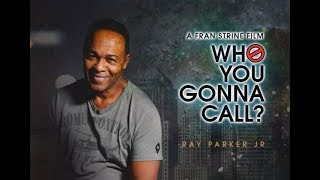 """Who You Gonna Call?"" - The Ray Parker Jr. Story (Trailer)"