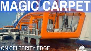 Magic Carpet on Celebrity Edge - Walkthrough and Info