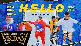Hello | Đàm Vĩnh Hưng ft Binz | Dance Version