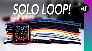 Apple Watch Solo Loop & Braided Solo Loop! Hands-On w/ ALL COLORS!