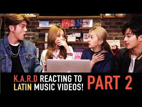 K.A.R.D - Reacting to Latin Music Videos Part 2 - [ESP][PORT][ENG]