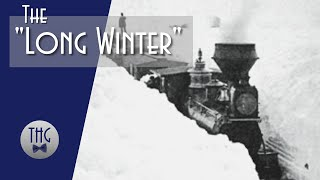 """The """"Long Winter"""" of 1880/81"""