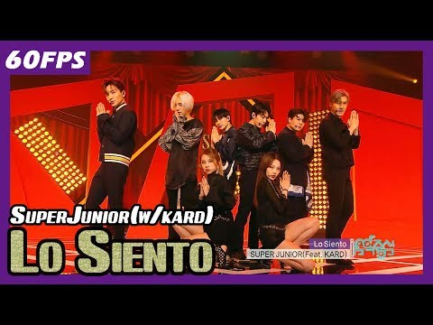 60FPS 1080P | SuperJunior - Lo Siento, 슈퍼주니어 - Lo Siento(Feat. KARD) Show Music Core 20180414