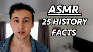 [ASMR] 25 Crazy Historical Facts
