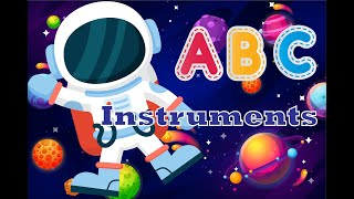 ABC Musical Instruments Song for Children ★ English Educational Video for Kids