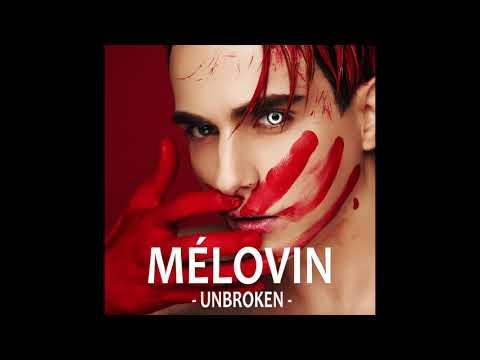 MELOVIN - Unbroken (Official Audio)