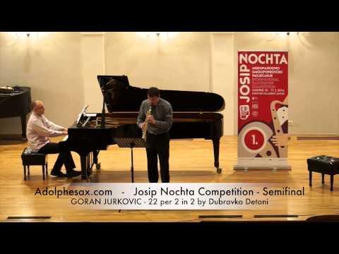 JOSIP NOCHTA COMPETITION GORAN JURKOVIC 22 per 2 in 2 by Dubravko Detoni
