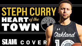 Stephen Curry Is the Heart of Oakland 🌳 | SLAM Cover Shoots