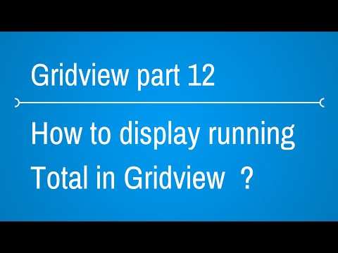 Gridview Part 12 [ Displaying Total in Gridview Footer ]