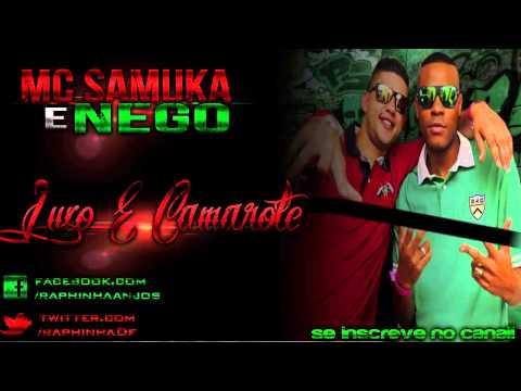 Baixar MC Samuka e Nego - Luxo e Camarote (Lá Mafia Prod) OFICIAL