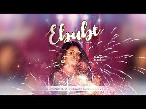(Lyrics Video) EBUBE - Josephine Maduabuchi