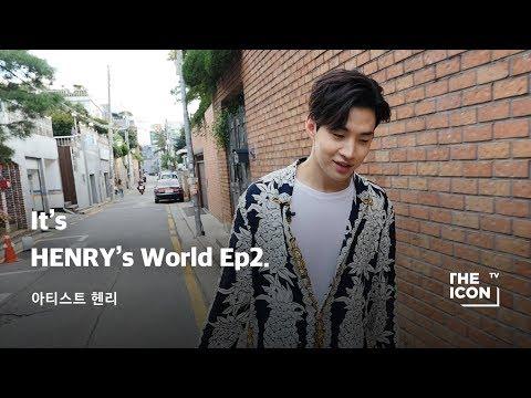[ENG_아티스트 헨리] It's HENRY's World Ep2.